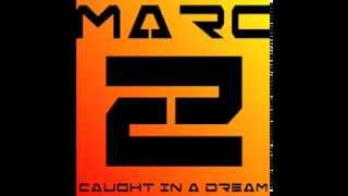 Marc Z - Caught In A Dream (1995 Eurodance)