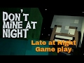 Game play:with my brother Late at night map horror