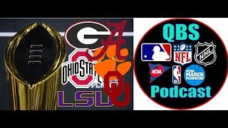 College Football Playoff Talk + Chat Questions | QBS Podcast Ep.1