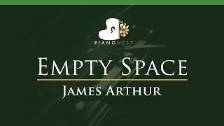 James Arthur - Empty Space - LOWER Key (Piano Karaoke / Sing Along) Video