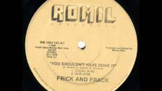 Frick And Frack - You Shouldn