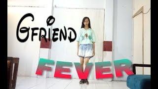 GFRIEND - FEVER [DANCE COVER MIRORRED FULL] || Gabriel Natalia