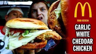 McDonald's Garlic White Cheddar Chicken Sandwich Food Review | Season 5, Episode 50