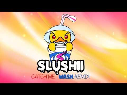 Slushii - 'Catch Me' (W.A.S.H. Remix)