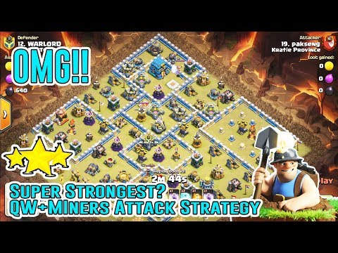 OMG!! Super Strongest Attack QW+MINERS STRATEGY Destroy TH12 3-Star ( Clash of Clans ) #1