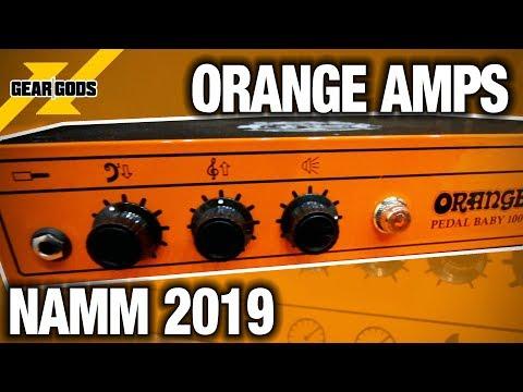 NAMM 2019 - ORANGE AMPS   GEAR GODS