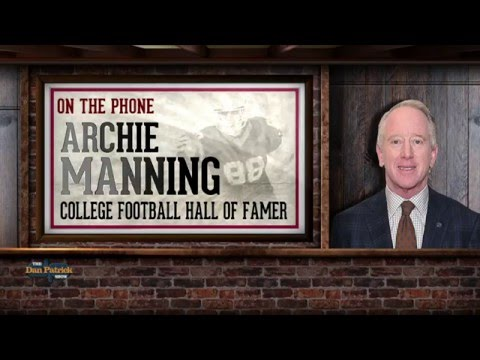 Archie Manning on The Dan Patrick Show (Full Interview) 03/09/2016