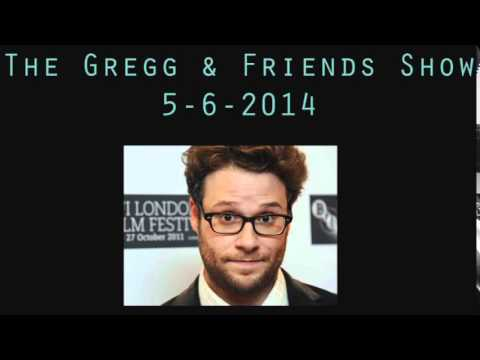 The Gregg & Friends Show 5 6 2014