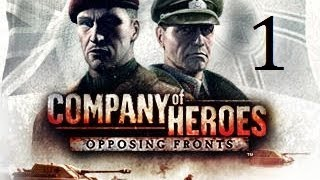 Прохождение Company of Heroes: Opposing Fronts [1] - Оти: Сыновья Боудики