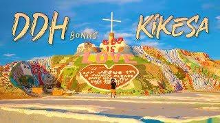 KIKESA - J'AI DU TEMPS  (DDH Bonus)