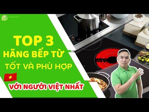 4 Hãng bếp từ tốt, Phù hợi với người Việt nhất