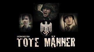 """""""DEAD MEN: Tote Männer"""" (2016) Full World War 2 Film"""