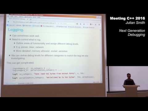 Next Generation Debugging - Julian Smith - Meeting C++ 2016