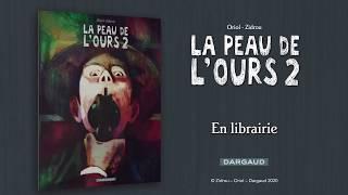 bande annonce de l'album La Peau de l'ours - tome 2