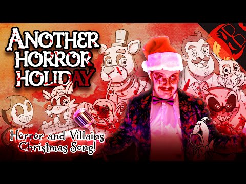 ANOTHER HORROR HOLIDAY | Horror & Villains Xmas Song! FNAF, Bendy, Baldi, Granny And More!