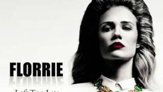 Florrie - Left Too Late