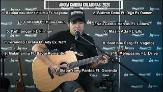 Download lagu FULL ALBUM ANGGA CANDRA KOLABORASI 2020 #1