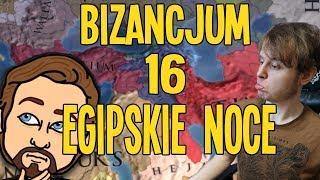 EGIPSKIE NOCE - Europa Universalis IV: Bizancjum #16 (w/Zlewikk)
