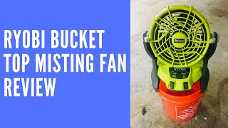 Hybrid Portable Bucket Top Misting Fan Kit with Battery RYOBI 18-Volt ONE