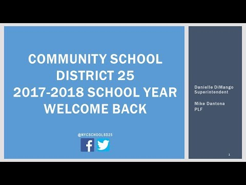 Welcome Back from Community School District 25 | 2017-2018 School Year