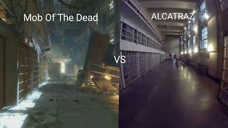 Mob of the Dead VS ALCATRAZ