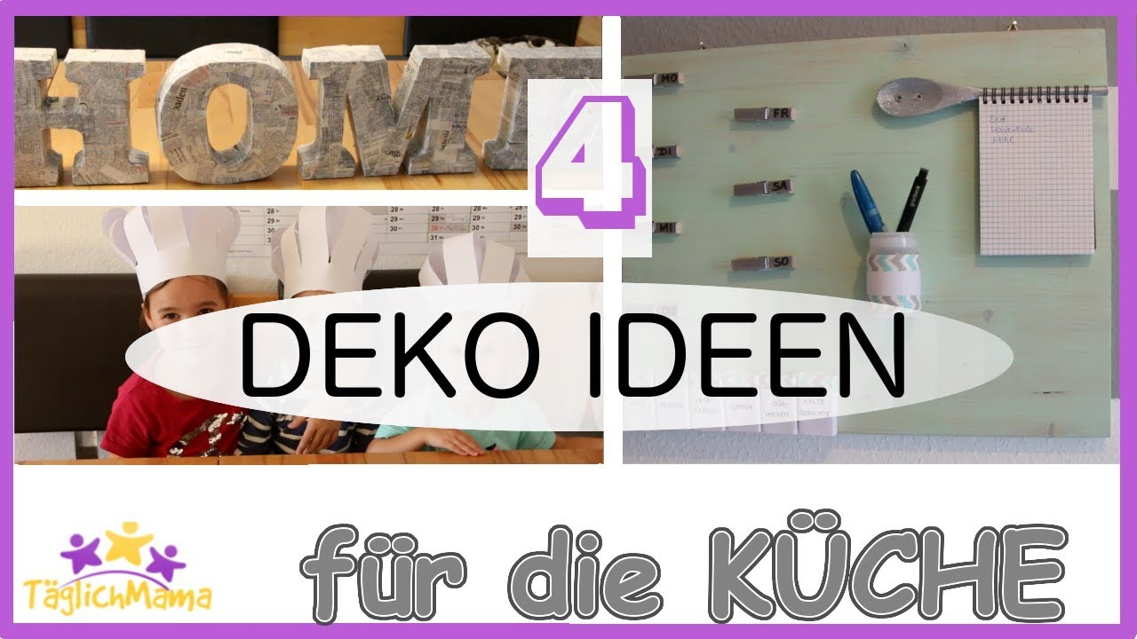 4 deko ideen f r die k che k chen deko kitchen decoration t glich mama youtube. Black Bedroom Furniture Sets. Home Design Ideas