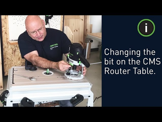 Festool Training: Changing the bit on the CMS Router Table