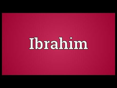 Ibrahim Meaning