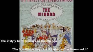The Sun Whose Rays Are All Ablaze - The Mikado