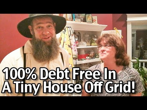 100% Debt Free in a Tiny House Off the Grid with Off Grid with Doug and Stacy / Live on one income