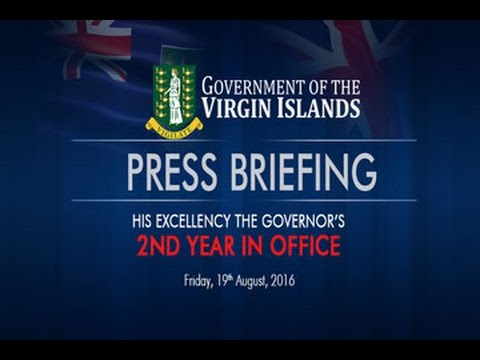 Press Briefing - His Excellency the Governor's 2nd Year in Office