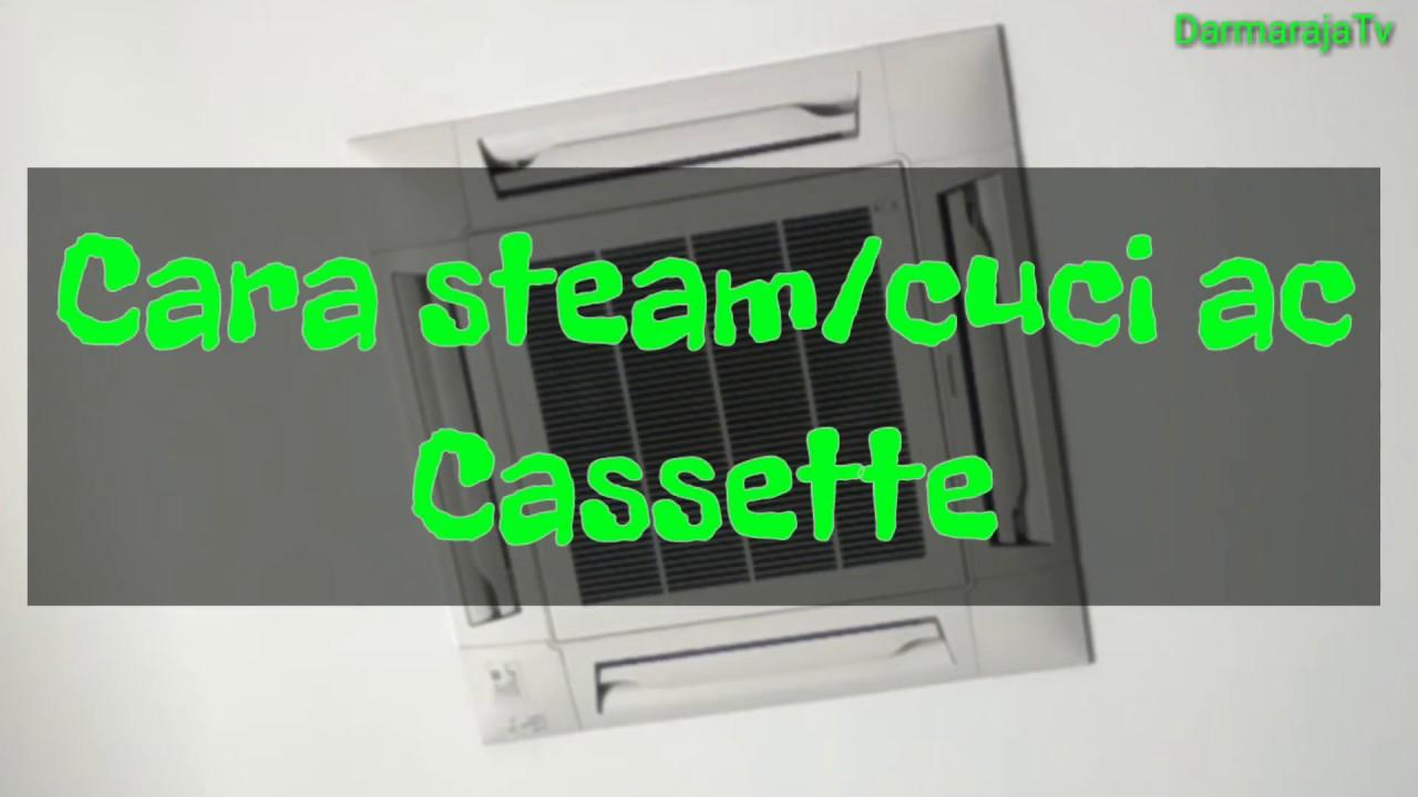 Service Perawatan Ac Cassette Panasonic Youtube