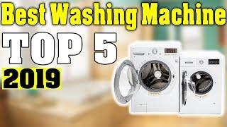 TOP 5: Best Washing Machine 2019