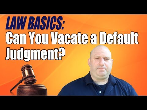 Can I Vacate a Default Judgment?