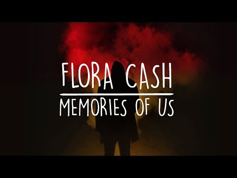 Flora Cash - Memories Of Us (Lyrics Video)