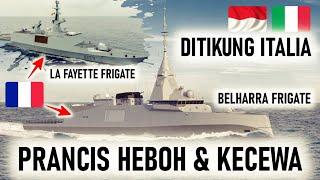 TAK CUMA HEBOH di KITA !! PRANCIS PUN HEBOH & KECEWA dengar KABAR 8 FRIGATE ITALI DIBELI INDONESIA