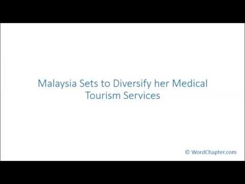 Malaysia Sets to Diversify her Medical Tourism Services
