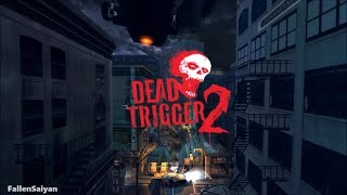 Dead Trigger 2 | Full Game Campaign Walkthrough