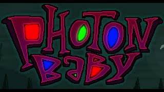 Photon Baby-Walkthrough