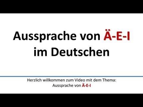 Deutsch: Aussprache Von Ä, E, I (deutsche Untertitel)/Pronunciation Of Ä, E, I (German Subtitles)
