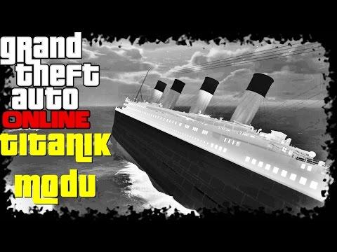 Dev Titanik Modu   GTA5 Türkçe Online Mod   Bölüm 7