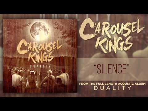 Carousel Kings - Silence (Acoustic)