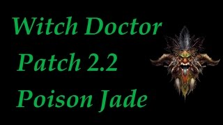 Witch Doctor Patch 2.2 PTR Poison Jade Harvester 47 Greater Rift Diablo 3 Reaper of Souls