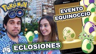 Pokemon Go - Recibiendo el nuevo Evento Equinoccio - un montón de eclosiones [LioGames]