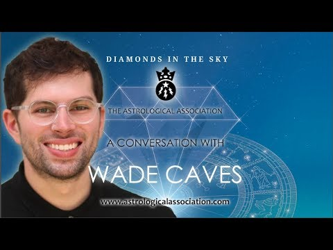 A Conversation with Wade Caves - The Astrological Association Student Corner