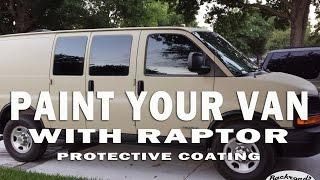 Van Life - DIY Painting A Camper Van w/ Raptor Bed Liner & Fixing Peeling Paint on a Chevy Van!!