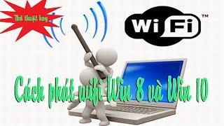 Cách phát wifi từ laptop mọi hệ điều hành - siêu đơn giản
