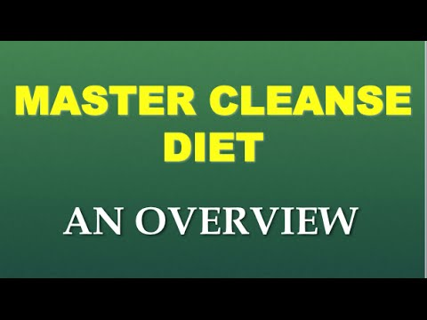 Master Cleanse Diet: An Overview of the Master Cleanse