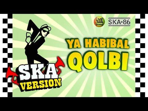 SKA 86 - YA HABIBAL QOLBI (Reggae SKA Version)