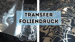 Transferdruck mit Folie - Silber und Gold - Foliendruck - Siebdrucktransfer
